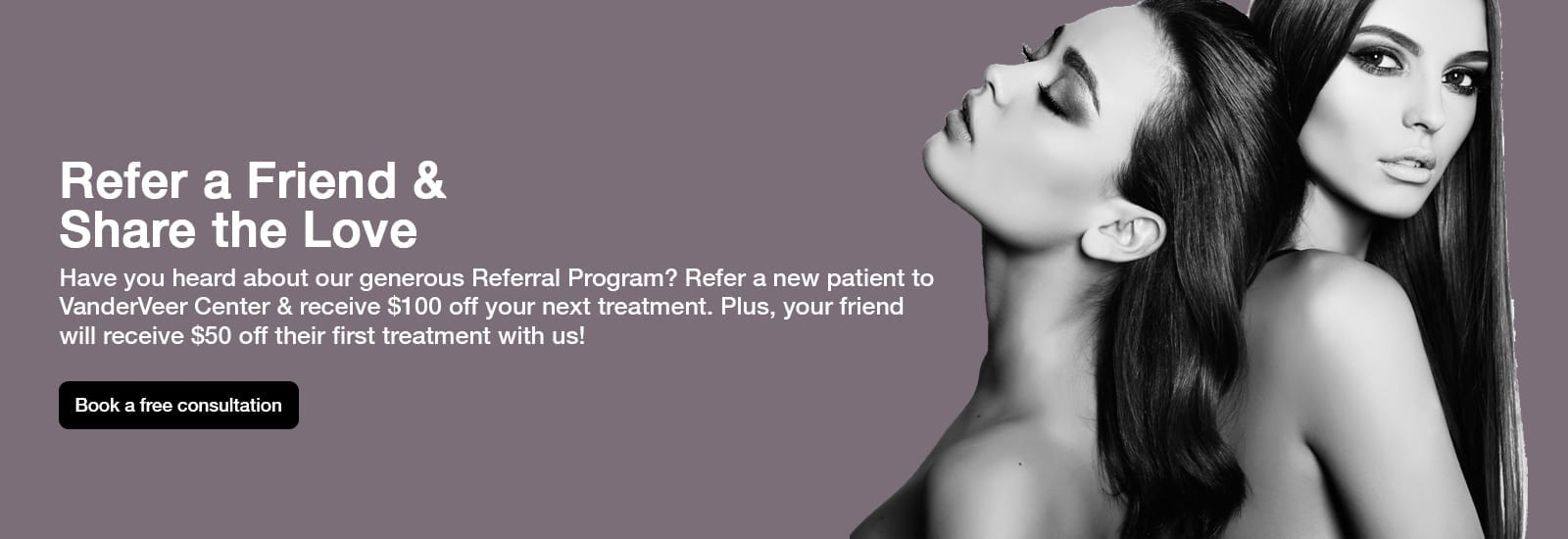 Refer a Friend & Share The Love